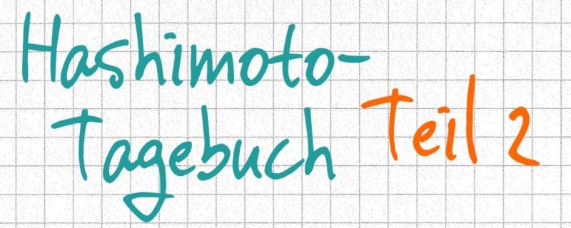 Hashimoto-Tagebuch Teil 2: Meine Schilddrüseneinstellung mit L-Thyroxin beginnt