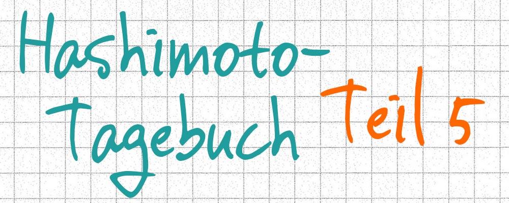 Hashimoto-Tagebuch Teil 5: Hormon-einstellung nach OP